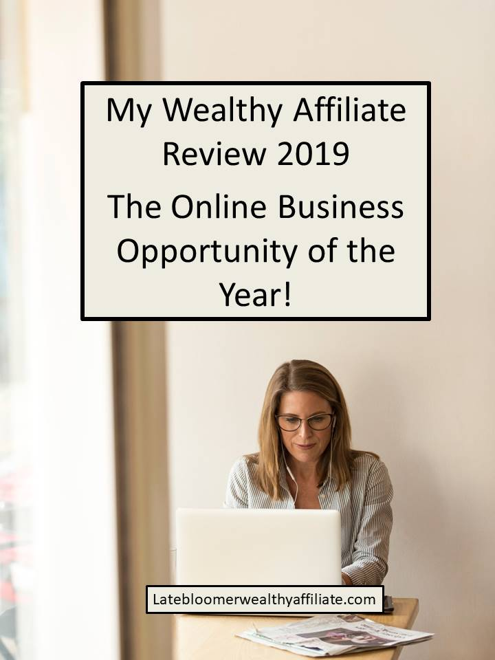 My Wealthy Affiliate Reviews 2019
