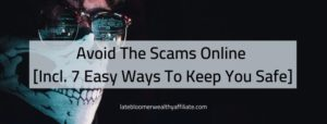 Avoid The Scams Online