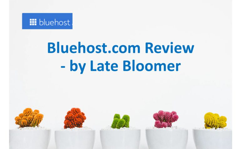 Bluehost.com Review – By Late Bloomer