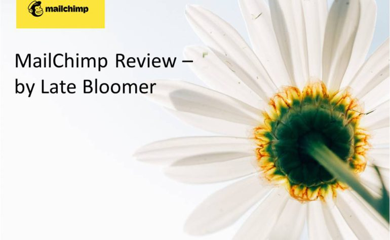 Mailchimp Review – By Late Bloomer