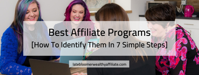 Best Affiliate Programs - How To Identify Them