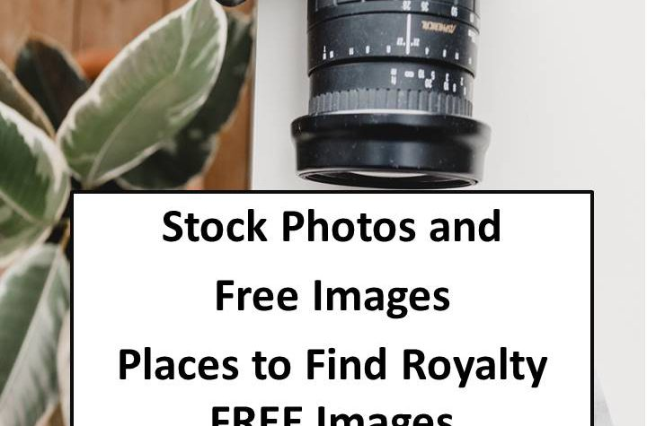 Stock Photos Free Images – Places to Find Royalty FREE Images
