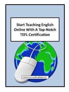 Start Teaching Online with A Top Notch TEFL Certification