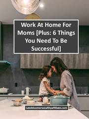 Work At Home For Moms