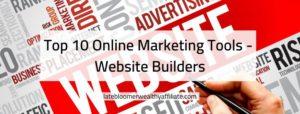 Top 10 Online Marketing Tools - Website Builders