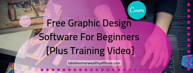 Free Graphic Design Software For Beginners [Plus Video Training]