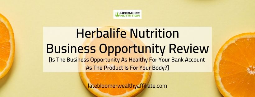 Herbalife Business Opportunity Review