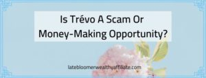 Is Trevo A Scam Or Money-Making Opportunity