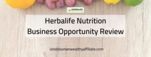 Herbalife Nutrition Business Opportunity Review