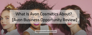 What Is Avon Cosmetics About?