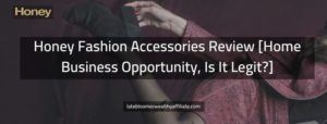 Honey Fashion Accessories Review