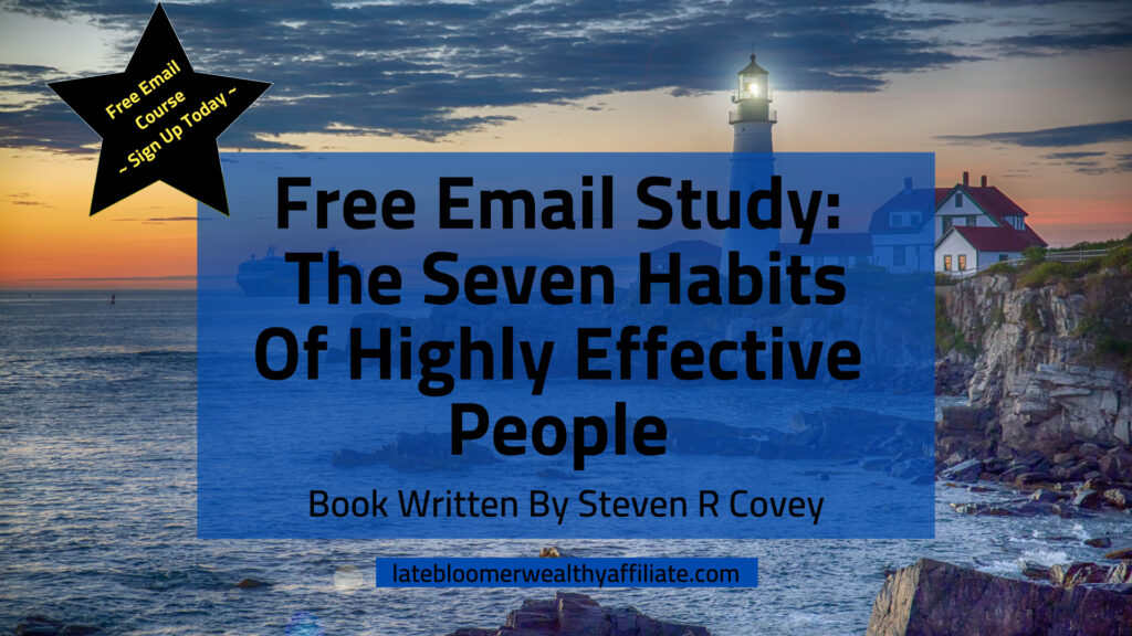 Free Email Study The Seven Habits of Highly Effective People