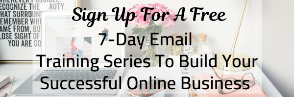 Sign Up For A Free 7 Day Email Training Series
