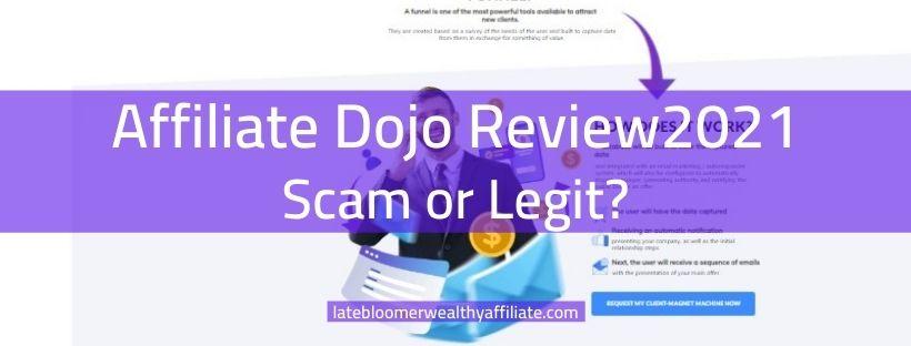 Affiliate Dojo Review 2021