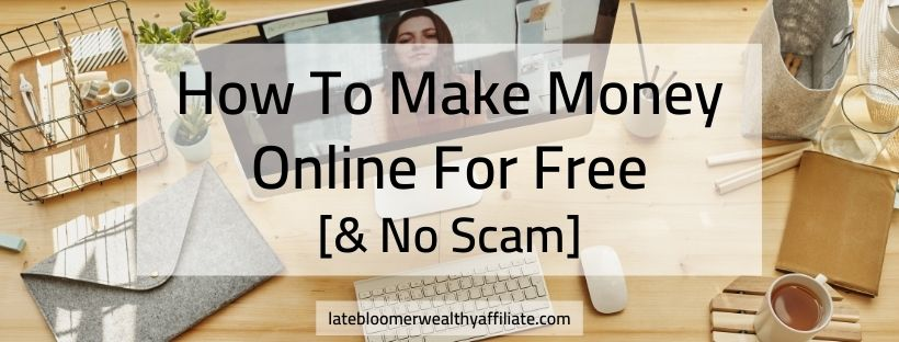 How to make money online for free and no scam